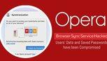 Opera bị tấn công, lộ mật khẩu người dùng
