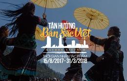 Gửi ảnh, clip, bài thi Tận hưởng Bản sắc Việt để rinh giải thưởng lớn